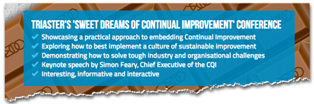Triaster's 'Sweet Dreams of Continual Improvement' conference