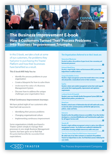 How 8 customers turned their process problems into business improvement triumphs